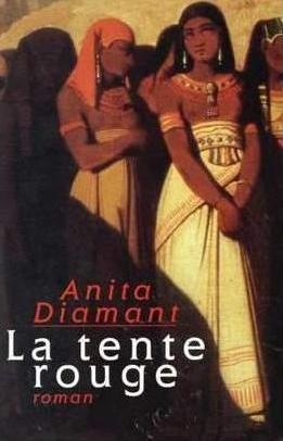 Anita Diamant La tente rouge